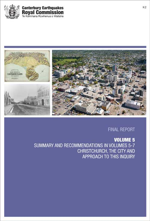 Cover image of Volume 5 Summary and Recommendations in Volumes 5-7, Christchurch City and Approach to this Inquiry